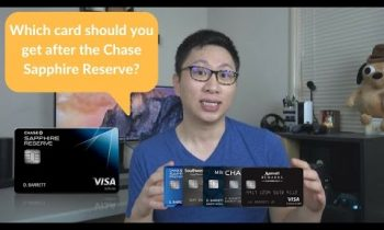 Which Chase 5/24 card should you get after the Chase Sapphire Reserve? (What Card Wednesday)