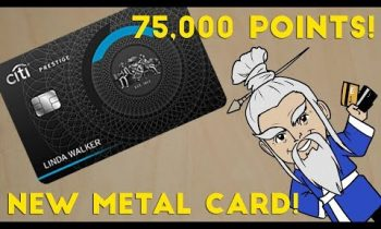 Citi Prestige adds METAL CARD and 75,000 POINT BONUS OFFER