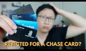 What to Do If You Get Rejected for a Chase Card