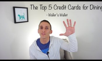 Top 5 Credit Cards for Dining – Waller's Wallet