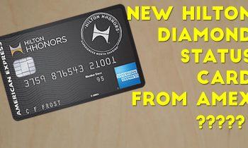 American Express Releasing a Hilton Diamond Credit Card?