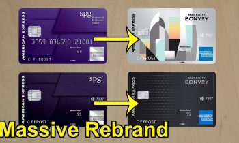 Marriott + SPG Credit Cards: Massive Re-branding