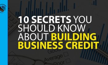 10 Secrets You Should Know About Building Business Credit with Dun & Bradstreet
