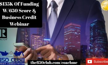 $135K Funding w/650 Credit Score & Business Funding -VS- Business Credit (Free Webinar)