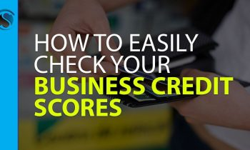 How to Check your Business Credit Scores